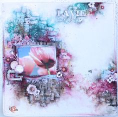"13arts: Layout ""La vie est belle"" and video tutorial by Ma..."