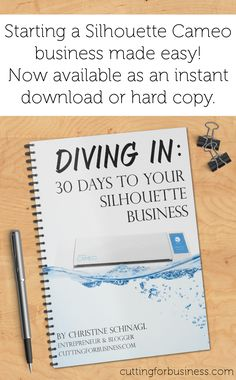 Want to start a business with your Silhouette Cameo, Curio, or Mint but don't know where to start? DIving in: 30 Days to Your Silhouette Business offers a step-by-step actionable 30 day plan to get your business started. Pick up your copy on cuttingforbusiness.com.