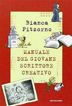 Amazon.it: Il manuale del giovane scrittore creativo - Bianca Pitzorno, A. Ferrari - Libri Writing Workshop, Copywriting, School Bags, School Ideas, Creative Writing, Books Online, Audio Books, Storytelling, Education