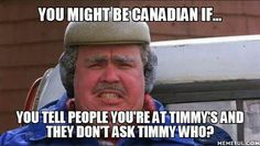 Good Saturday Morning 5 days until Christmas. You might be Canadian if. Canada Jokes, Canada Funny, Canada Eh, Canadian Things, I Am Canadian, You Funny, Hilarious, Funny Stuff, Humor