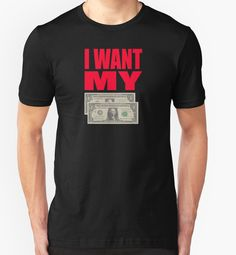 """Better Off Dead Quote - I Want My Two Dollars"" T-Shirts & Hoodies by movie-shirts 