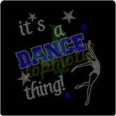 It's A Dance Thing Rhinestone Designs Transfers