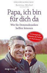 Papa, ich bin für dich da, eine bewegendes Buch aus dem mvg-verlagBuchbesprechung/en und Rezensionen auf andere Art….bei ebooksofa