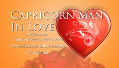 Capricorn Man In Love Personality Traits Capricorn Men In Love, Cancer Man In Love, Scorpio Men In Love, Capricorn And Taurus, Leo Love, Aries Men, Scorpio Traits Male, Cancer Man Traits, Capricorn Compatibility Chart