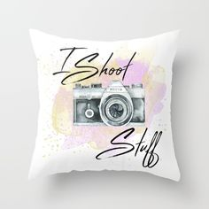 I shoot stuff camera design available on a variety of products.  Designed by KatFour Photo.