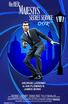George Lazenby is James Bond in On Her Majesty's Secret Service James Bond Movie Posters, James Bond Movies, James Bond Party, Service Secret, George Lazenby, Bond Series, Alternative Movie Posters, Good Movies, Album Covers