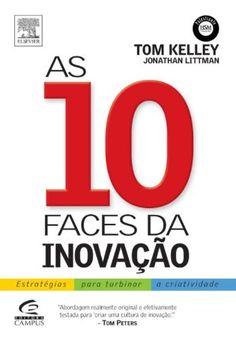AS 10 FACES DA INOVAÇAO