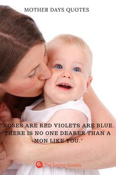 Roses are red violets are blue. there is no one dearer than a Mon like you Mothers Day Quotes, Mom Quotes, Best Mother, Violets, Like You, Red Roses, Quote Of The Day, Sayings, Celebrities