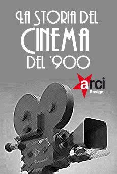 Storia del Cinema del '900 -