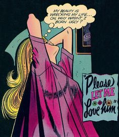 "Mothic Flights And Flutterings Comic Girls Say."" my beauty is wrecking my life , oh why wasn't I born Ugly "" Archie Comics, Old Comics, Comics Girls, Comic Books Art, Comic Art, Book Art, Pop Art Girl, Up Girl, Comics Vintage"