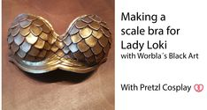 Lady Loki Boobies tutorial with Black Worbla