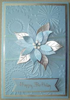 M013 Hand made birthday card using flower frenzy embossing folder and poinsettia die by leanne