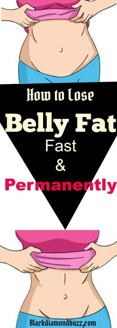 Belly Fat Diet : How to Get Rid of belly fat fast and love handle