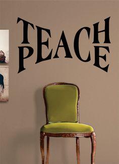 Teach Peace Quote Decal Sticker Wall Vinyl Decor Art                                                                                                                                                     More