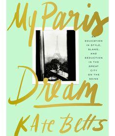 Book Review: My Paris Dream - Ridgely's Radar