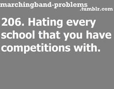 206. Hating every school that you have competitions with.