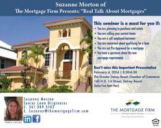 Upcoming mortgage seminar...  #themortgagefirm  #suzannemorton #DelrayBeach