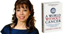 """""""Tony Martell's courage and vision are an inspiration to me,"""" Margaret I. Cuomo, M.D., author of """"A World Without Cancer."""""""