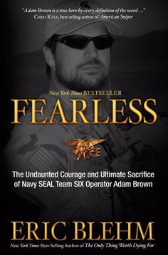 Fearless by Eric Blehm   27 Seriously Underrated Books Every Book Lover Should Read