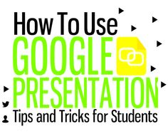 A ThinkLink on: How to Use Google Presentation - Tips and Tricks for Students