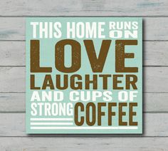 We hope this is your home. #coffee #love #quotes with @Nhu Burgoyne Lovers Magazine