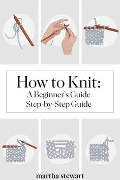 How to Knit A Beginner s Step-by-Step Guide Learn how to knit your own mittens hats scarves and more We ll take you through the step-by-step instructions and teach you how to cast on knit purl and cast off knitting knittingprojects marthastewart Cast On Knitting, Easy Knitting, Loom Knitting, Knitting Stitches, Knitting Scarves, Embroidery Stitches, Beginner Knitting Patterns, Knitting Basics, Knitting Blogs