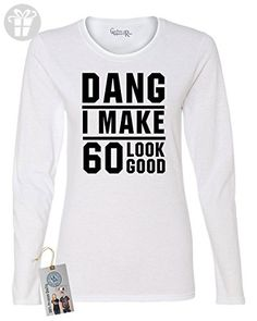 60th Birthday T Shirt Dang I Make 60 Look Good Mens Long Sleeve Shirt Forest Green 3XL - Birthday shirts (*Amazon Partner-Link)