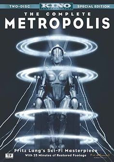 Movie: Metropolis is a 1927 German expressionist science-fiction film directed by Fritz Lang. The film was written by Lang and his wife Thea Von Harbou, and starred Brigitte Helm, Gustav Fröhlich, Alfred Abel and Rudolf Klein-Rogge. A silent film, it was produced in the Babelsberg Studios by UFA. (Wikipedia).  Official Metropolis website linked to page.