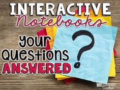 Diary of a Not So Wimpy Teacher: Interactive Notebooks: Your Questions Answered Interactive Student Notebooks, Science Notebooks, Math Notebooks, Classroom Routines, Classroom Ideas, Teaching Themes, Teaching Tools, Teaching Math, Reading Notebooks