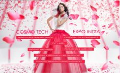 ALL UNDER ONE ROOF – COSMO TECH EXPO INDIA  2015  For more information, visit   http://cosmotechexpoindia.com/