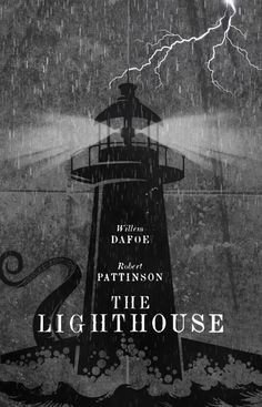 "Here is my poster for the Robert Eggers film ""The Lighthouse"" starring Willem Dafoe and Robert Pattinson. Best Movie Posters, Movie Poster Art, Film Posters, Lighthouse Movie, Poster Minimalista, Film Poster Design, Best Horror Movies, Horror Films, Horror Movie Posters"