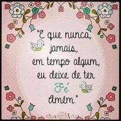 Sempre com fé!