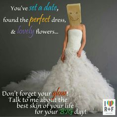 Don't be ashamed of your skin on your big day! Start Rodan and Fields today to get camera ready skin for your big day because it's your big day and you want to glow in a good way. Message me for details.