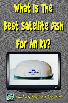 Here is our answer to: What Is The Best Satellite Dish For An RV? There are two types of automatic satellite antennas... Read More: http://www.everything-about-rving.com/what-is-the-best-satellite-dish-for-an-rv.html HAPPY RVING! #rving #rv #camping #leis
