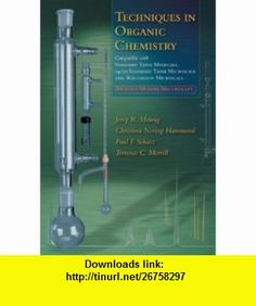 Techniques in Organic Chemistry Miniscale, Standard-Taper Microscale, Williamson Microscale (9780716766384) Jerry R. Mohrig, Christina Noring Hammond, Paul F. Schatz, Terence C. Morrill , ISBN-10: 0716766388  , ISBN-13: 978-0716766384 ,  , tutorials , pdf , ebook , torrent , downloads , rapidshare , filesonic , hotfile , megaupload , fileserve