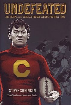 Undefeated: Jim Thorpe and the Carlisle Indian School Football Team. A great American sport and Native American history come together in this true story of how Jim Thorpe and Pop Warner created the legendary Carlisle Indians football team. Native American Literature, American History, School Football, Football Team, Jim Thorpe, Team Online, Middle School Libraries, Biography Books, Fiction And Nonfiction