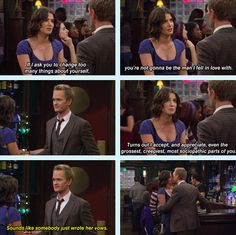 """Robin: """"If I ask you to change too many things about yourself, you're not gonna be the man I fell in love with."""""""