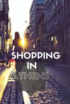 Whatever your budget is, whatever your preferences are, one thing is for sure: Shopaholism cannot be cured in Athens!