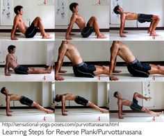 Reverse plank (purvottanasana) http://www.sensational-yoga-poses.com/purvottanasana.html One way to learn this pose is to start with table top, and even before table top, practice retracting your shoulder blades and bending your thoracic spine backwards. http://www.sensational-yoga-poses.com/purvottanasana.html