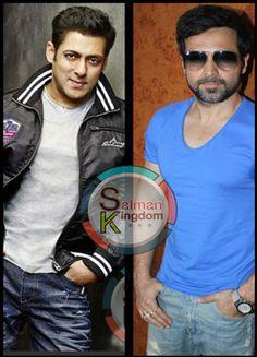Emraan Hashmi is in Talk with Salman Khan for a Project!!!   Salman Kingdom