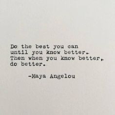 Positivity Quote Pictures maya angelou positivity quote typed on typewriter white cardstock Positivity Quote. Here is Positivity Quote Pictures for you. Positivity Quote believe quotes sayings motivational quote motivation happiness positivit. Now Quotes, Great Quotes, Words Quotes, Sayings, Doing Me Quotes, Maya Quotes, Save Me Quotes, Not Knowing Quotes, Making Changes Quotes