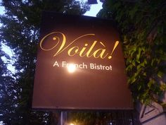 Voila  French Bistro  Romantique  great food