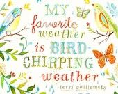Items similar to Bird Chirping Weather - vertical print on Etsy, a global handmade and vintage marketplace.