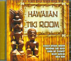 HAWAIIAN TIKI ROOM by The Polynesians: TROPICAL ISLAND LUAU PARTY & LOUNGE MUSIC #ExoticaLounge