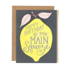 Who's your main squeeze? Tell them happy birthday with this bright and happy card! Printed locally in the Midwest, USA. :: Blank inside :: A2 size (4.25x5.5 inches) :: Printed on heavy cardstock :: Co