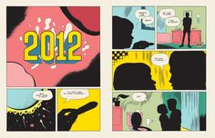 Daniel Clowes. Very clever zoom of an egg being fertilized, gives off a science fiction vibe along with the font for 2012. Having the dialogue overlay the panels, works similarly to having dialogue in a movie start before switching the visuals to the next scene