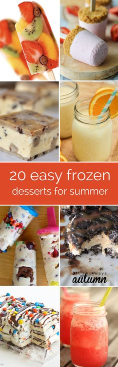 20 quick, easy, frozen treats for summer - no need to heat up the oven to make dessert!