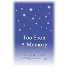 Too Soon a Memory by Pat Schwiebert