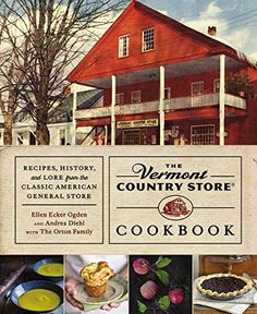 The Vermont Country Store Cookbook: Recipes, History, and Lore from the Classic American General Store by Andrea Diehl http://www.amazon.com/dp/1455558176/ref=cm_sw_r_pi_dp_6evrvb0XXZESN