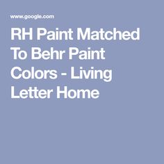 RH Paint Matched To Behr Paint Colors - Living Letter Home Kitchen Black Counter, Black Counters, Restoration Hardware Paint, Behr Paint Colors, Matching Paint Colors, Black Kitchens, Lettering, Painting, Painting Art